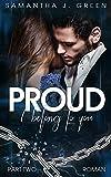 Proud: I belong to you