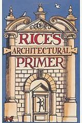 Rice's Architectural Primer Hardcover