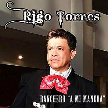 "Ranchero ""A Mi Manera"""