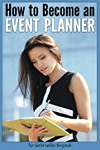 How to Become an Event Planner: The Ultimate Guide to a Successful Career in Event Planning