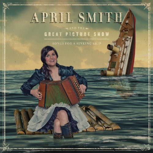 April Smith & The Great Picture Show