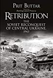 Retribution: The Soviet Reconquest of Central Ukraine, 1943