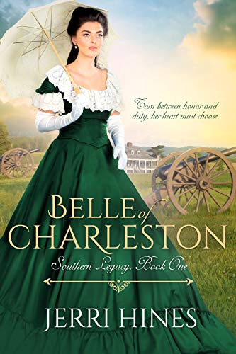 Book: Belle of Charleston (Southern Legacy Book 1) by Jerri Hines