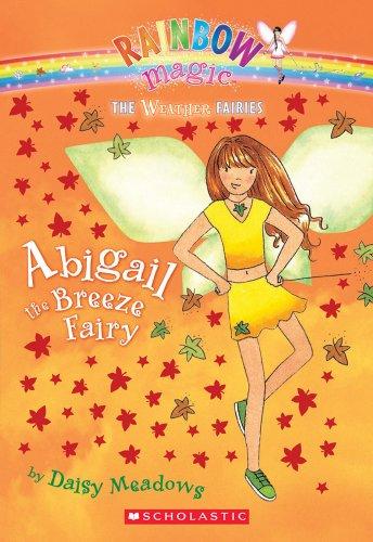Abigail the Breeze Fairy (Rainbow Magic: the Weather Fairies)の詳細を見る