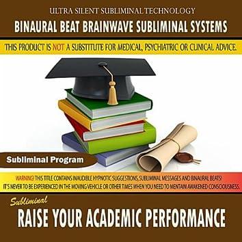Raise Your Academic Performance