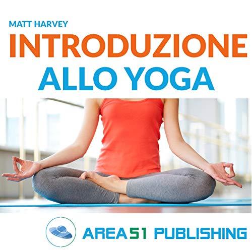 Introduzione allo yoga audiobook cover art