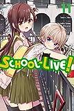 School-Live!, Vol. 11 (School-Live! (11))