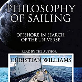 Philosophy of Sailing: Offshore in Search of the Universe audiobook cover art