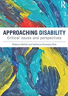 Approaching Disability: Critical issues and perspectives