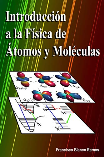 Introducción a la Física de Átomos y Moléculas