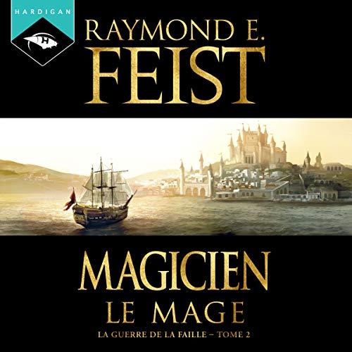 Magicien. Le Mage audiobook cover art