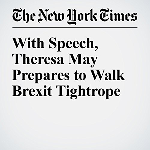 With Speech, Theresa May Prepares to Walk Brexit Tightrope copertina