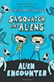 Image of Alien Encounter: Sasquatch and Aliens