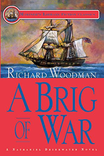 A Brig of War: #3 A Nathaniel Drinkwater Novel (Mariners Library Fiction Classic)