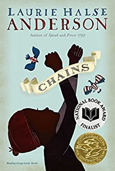 Chains (Seeds of America Book 1) by [Laurie Halse Anderson]