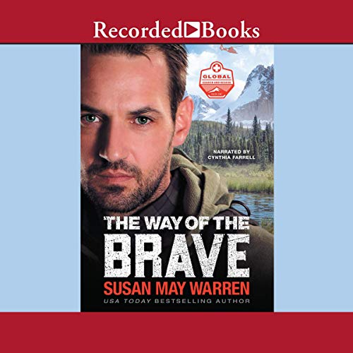 The Way of the Brave Audiobook By Susan May Warren cover art