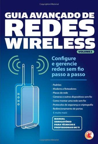 Guia Avançado de Redes Wireless Volume 1