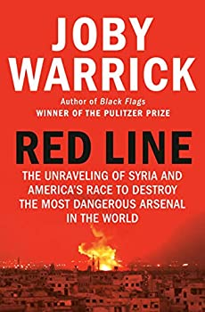 Red Line  The Unraveling of Syria and America s Race to Destroy the Most Dangerous Arsenal in the World