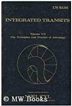 Integrated Transits (The Principles and Practice of Astrology Vol. 7)