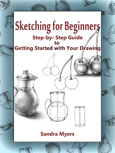 Book's Cover of Sketching for Beginners: Step-by-Step Guide to Getting Started with Your Drawing (English Edition) Versión Kindle