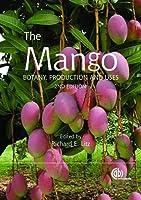 The Mango: Botany, Production and Uses (Cabi)