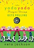 The Yada Yada Prayer Group Gets Rolling (Yada Yada Series Book 6)