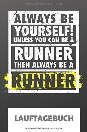 Lauftagebuch: Lauflogbuch und Trainings Lauftagebuch für Läufer. Egal ob Lauf Profi oder Anfänger, dieser Lauf Planer unterstützt beim Lauf Training ... auf Marathon- und andere Volksläufe.