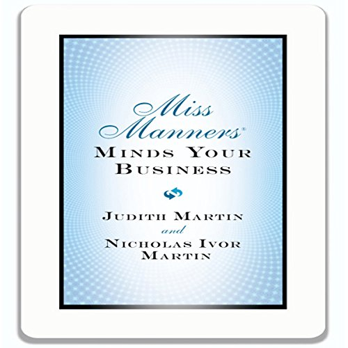 Miss Manners Minds Your Business audiobook cover art