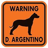 WARNING D. ARGENTINO マグネットサイン:ドゴアルヘンティーノ(オレンジ)Sサイズ