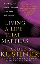 Living a Life that Matters: Resolving the Conflict Between Conscience and Success (English Edition)