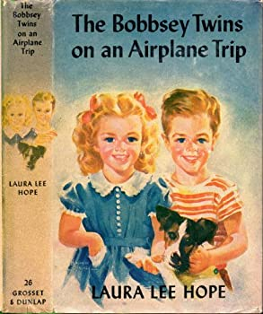 The Bobbsey Twins on an Airplane Trip - Book #26 of the Original Bobbsey Twins