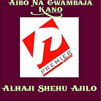 Aibo Na Gwambaja Kano