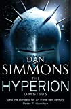 The Hyperion Omnibus: Hyperion, The Fall of Hyperion (GOLLANCZ S.F.) by Dan Simmons (2004-12-02)