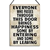 Maise & Rose Funny Welcome Plaque Everyone Who Passes Through This Door Bring Happiness Metal Home Sign Gift GA031