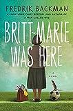 Britt-Marie Was Here: A Novel (Hardcover)