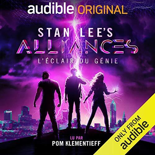 『Stan Lee's Alliances : L'Éclair du Génie [Stan Lee's Alliances: A Trick of Light]』のカバーアート