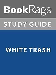 Summary & Study Guide: White Trash