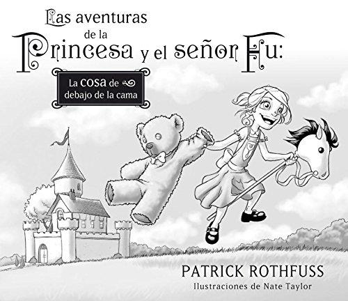 Las aventuras de la Princesa y el señor Fu: La cosa de...