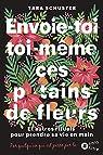 Envoie-Toi Toi-Meme Ces Put*** de Fleurs par Schuster