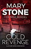 Cold Revenge (Ellie Kline Series Book 7)