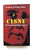 CISNE, YO FUI ESPIA DE FRANCO