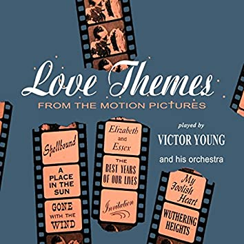 Love Themes From The Motion Pictures