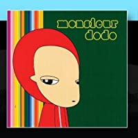 Monsieur Dodo by Monsieur Dodo