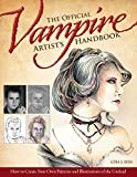 Official Vampire Artist's Handbook, The: How to Create Your Own Patterns and Illustrations of the Undead