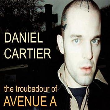 The Troubadour Of Avenue A