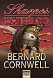 Sharpes Waterloo (Sharpe-Serie, Band 20) - Bernard Cornwell