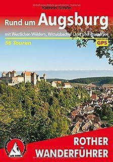 Rund um Augsburg: mit Westlichen Wäldern, Wittelsbacher Lan