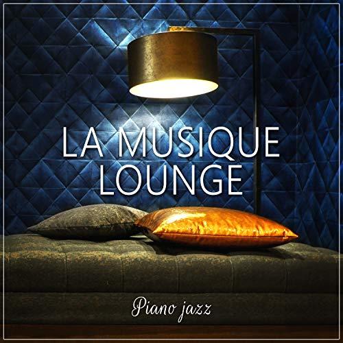 La musique lounge: Piano jazz - Café musique sensuelle et romantique, Musique de fond restaurant, Bar, Hotel et club de jazz, Piano instrumentale