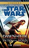 Into the Void: Star Wars Legends (Dawn of the Jedi) (Star Wars: Dawn of the Jedi - Legends)