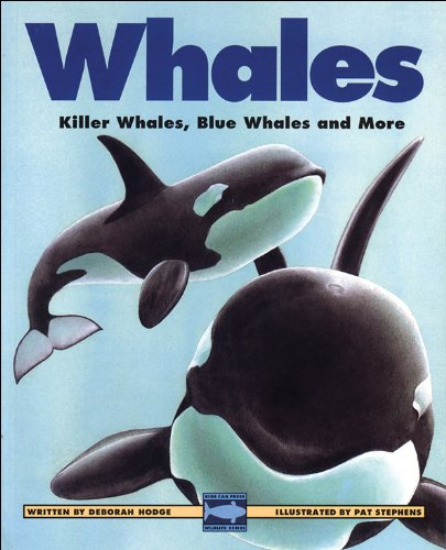 Whales: Killer Whales, Blue Whales and More (Kids Can Press Wildlife Series)